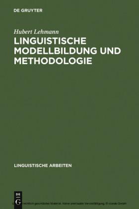 Linguistische Modellbildung und Methodologie