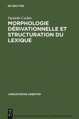 Morphologie dérivationnelle et structuration du lexique