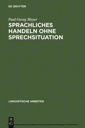 Sprachliches Handeln ohne Sprechsituation