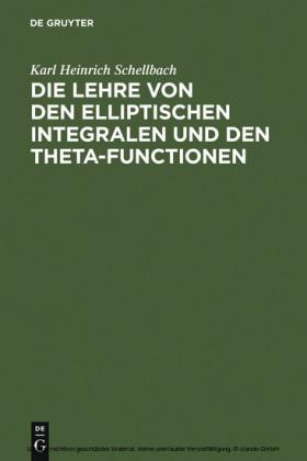Die Lehre von den elliptischen Integralen und den Theta-Functionen