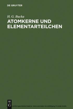 Atomkerne und Elementarteilchen