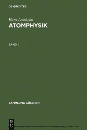 Hans Lessheim: Atomphysik. Band 1. Bd.1