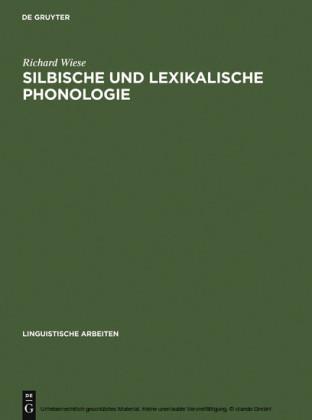 Silbische und lexikalische Phonologie
