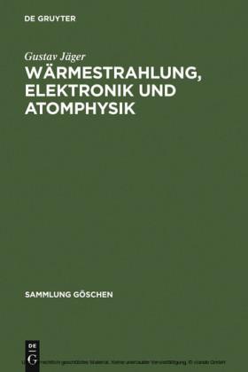 Wärmestrahlung, Elektronik und Atomphysik