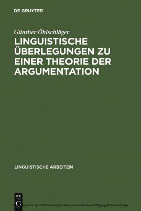 Linguistische Überlegungen zu einer Theorie der Argumentation