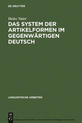 Das System der Artikelformen im gegenwärtigen Deutsch