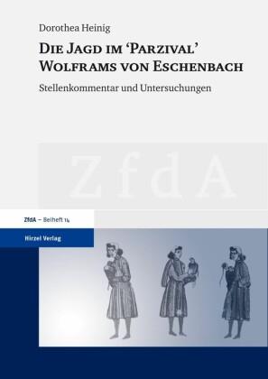 Die Jagd im 'Parzival' Wolframs von Eschenbach