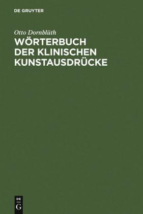 Wörterbuch der Klinischen Kunstausdrücke