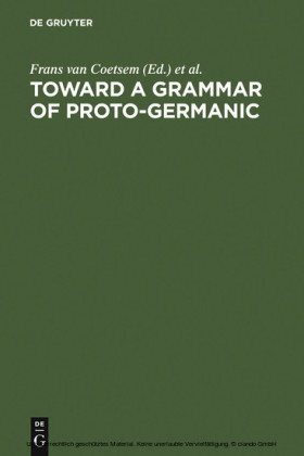 Toward a grammar of Proto-Germanic