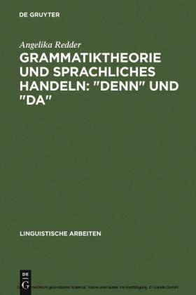 Grammatiktheorie und sprachliches Handeln: 'denn' und 'da'