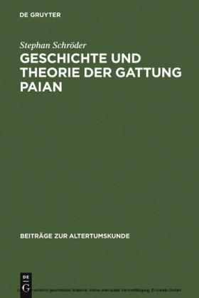 Geschichte und Theorie der Gattung Paian