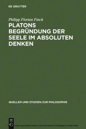 Platons Begründung der Seele im absoluten Denken
