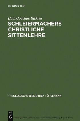Schleiermachers Christliche Sittenlehre