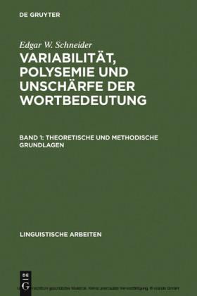 Variabilität, Polysemie und Unschärfe der Wortbedeutung