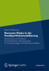 Recovery Risiko in der Kreditportfoliomodellierung