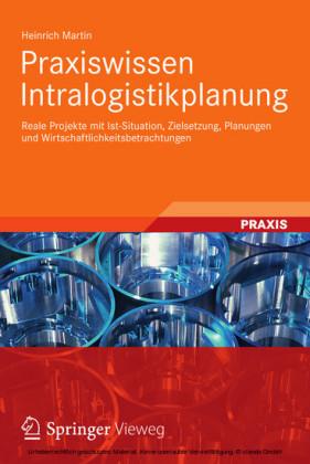 Praxiswissen Intralogistikplanung
