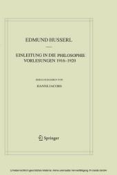 Einleitung in die Philosophie. Vorlesungen 1916-1920