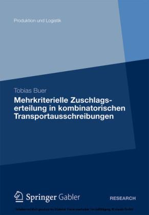 Mehrkriterielle Zuschlagserteilung in kombinatorischen Transportausschreibungen