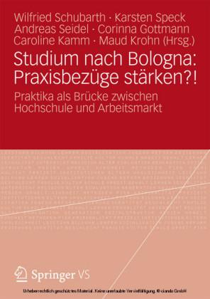Studium nach Bologna: Praxisbezüge stärken?!