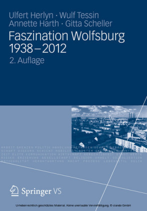 Faszination Wolfsburg 1938-2012