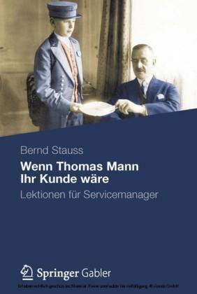 Wenn Thomas Mann Ihr Kunde wäre