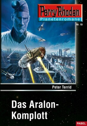 Planetenroman - Das Aralon-Komplott