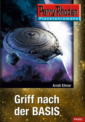 Planetenroman 4: Griff nach der Basis