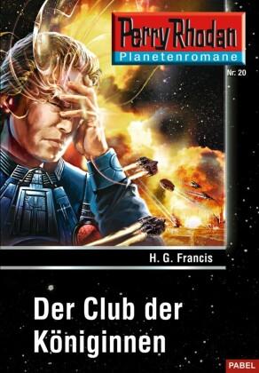 Planetenroman 20: Der Club der Königinnen