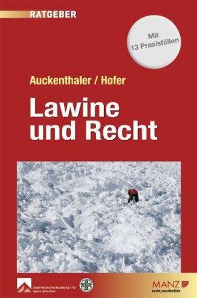 Lawine und Recht