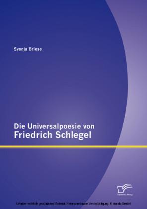 Die Universalpoesie von Friedrich Schlegel