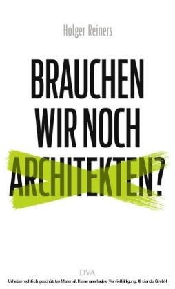 Brauchen wir noch Architekten?