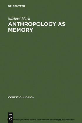 Anthropology as Memory