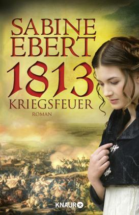 Cover des Mediums: 1813 - Kriegsfeuer