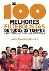 Os 100 Melhores Futebolistas de Todos os Tempos