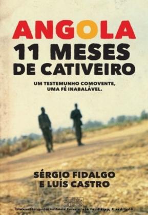 Angola -11 Meses de Cativeiro