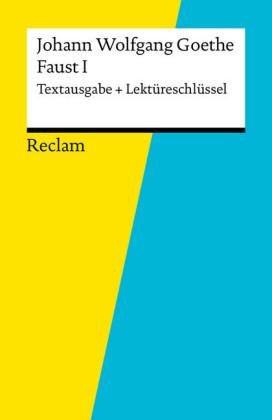 Textausgabe + Lektüreschlüssel. Johann Wolfgang Goethe: Faust I