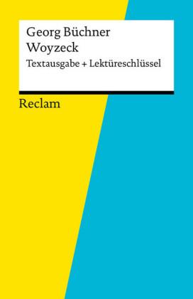 Textausgabe + Lektüreschlüssel. Georg Büchner: Woyzeck