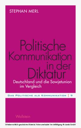 Politische Kommunikation in der Diktatur