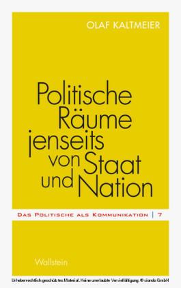 Politische Räume jenseits von Staat und Nation