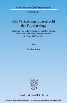 Das Verfassungsprozessrecht der Popularklage.