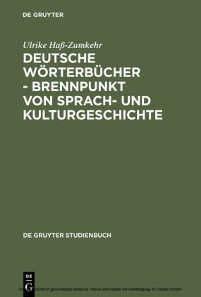 Deutsche Wörterbücher - Brennpunkt von Sprach- und Kulturgeschichte