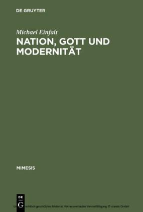Nation, Gott und Modernität