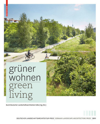 Grüner Wohnen. Green Living