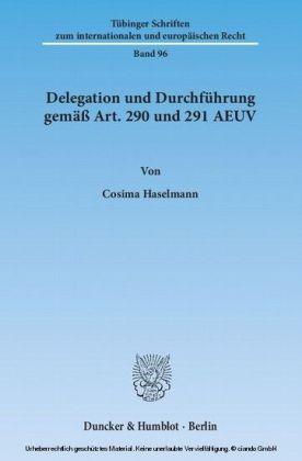 Delegation und Durchführung gemäß Art. 290 und 291 AEUV.