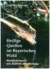 Heilige Quellen im Bayerischen Wald Cover