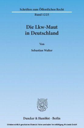 Die Lkw-Maut in Deutschland.