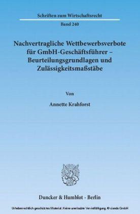 Nachvertragliche Wettbewerbsverbote für GmbH-Geschäftsführer   Beurteilungsgrundlagen und Zulässigkeitsmaßstäbe.