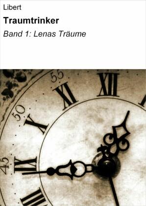 Traumtrinker. Bd.1