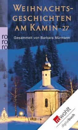 Weihnachtsgeschichten am Kamin 27. Bd.27