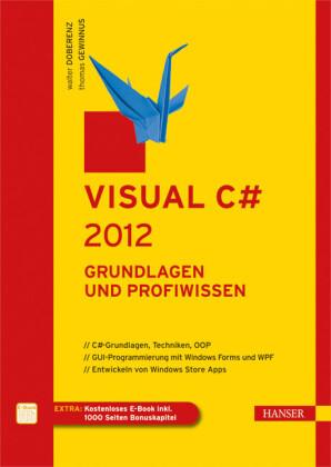 Visual C# - Grundlagen und Profiwissen